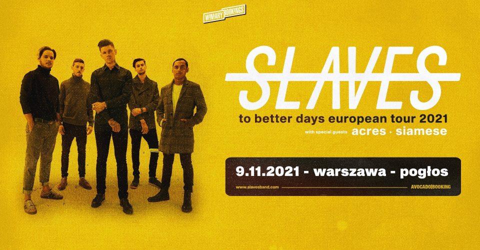 Slaves | Warszawa