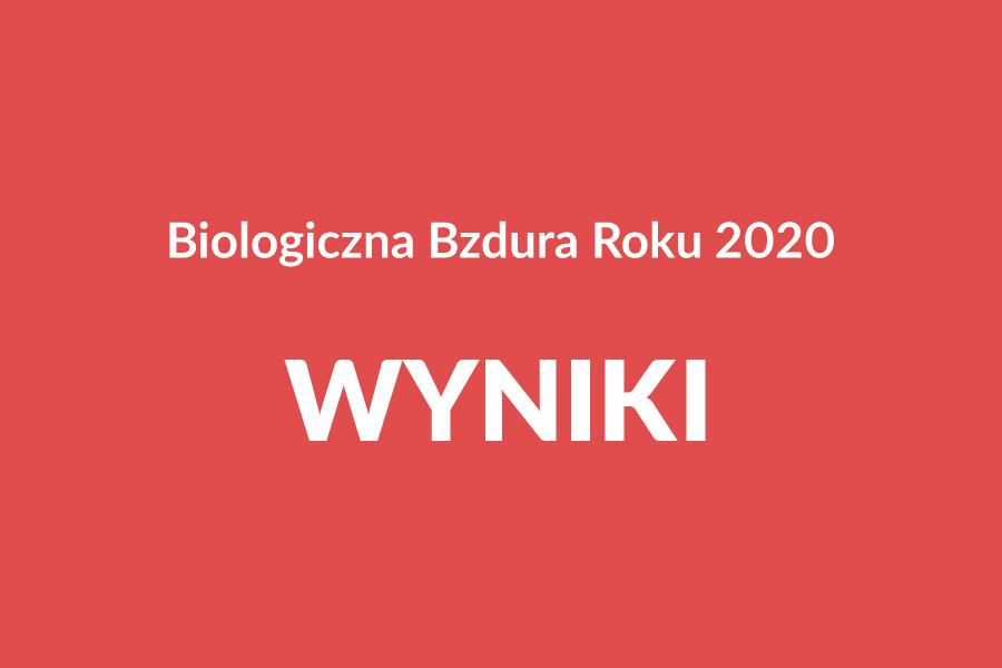 Biologiczna Bzdura Roku 2020