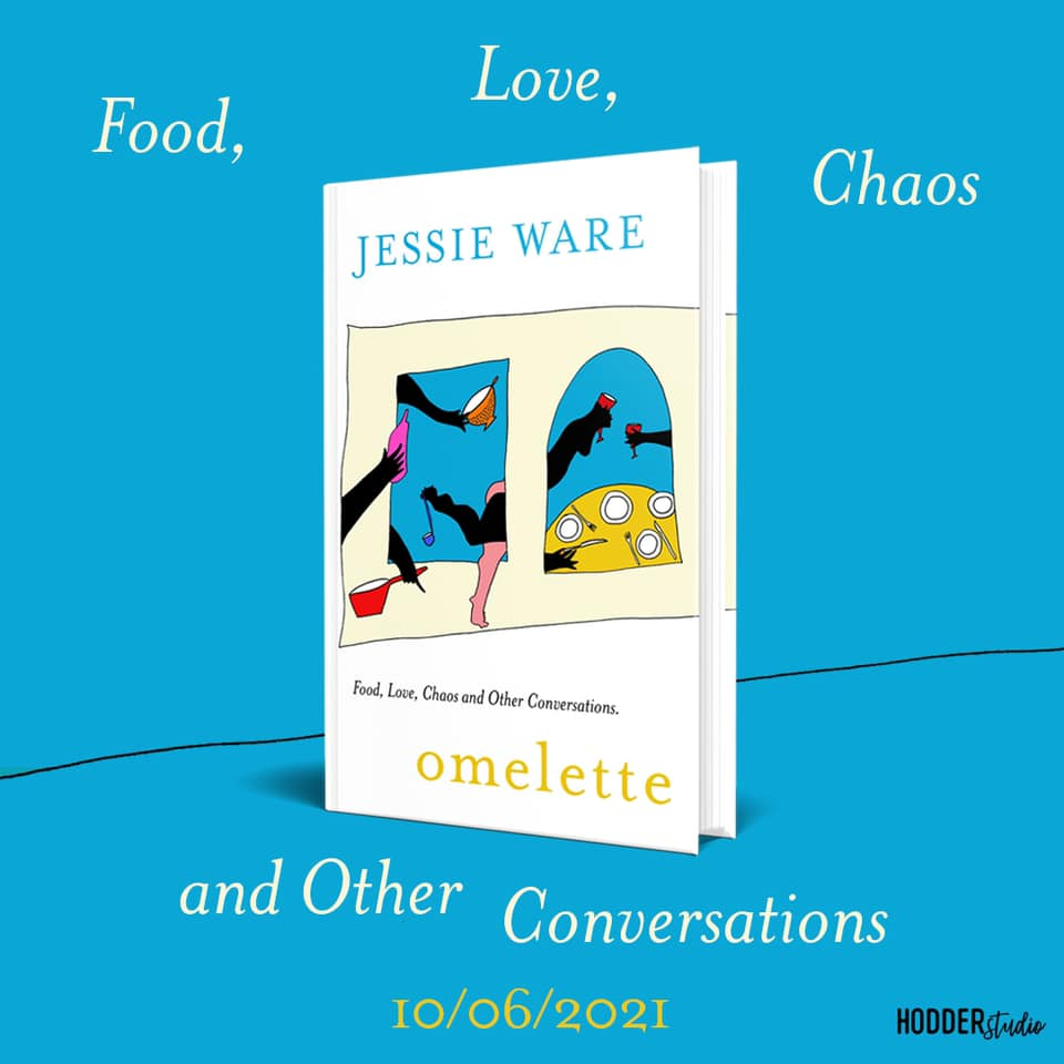Jessie Ware książka Omelette: Food, Love, Chaos and Other Conversations