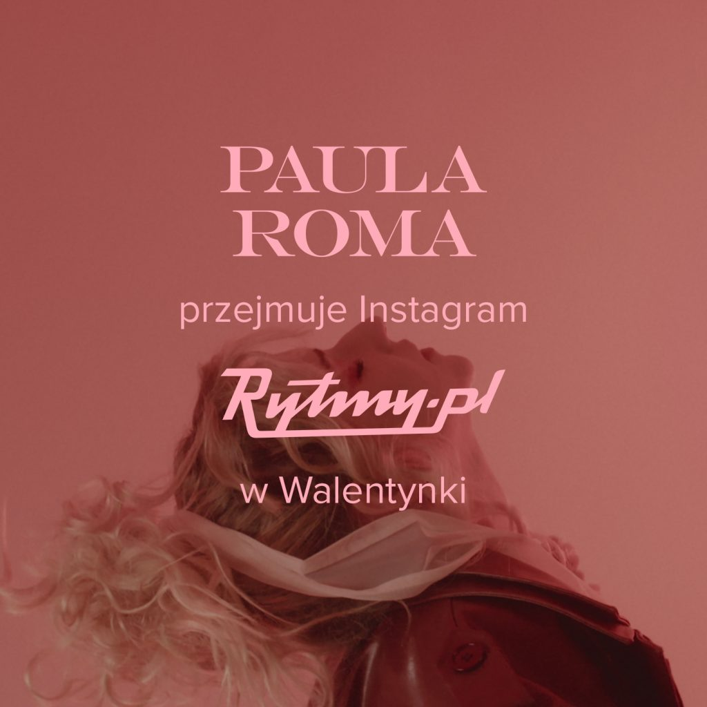 Paula Roma Cześć tu Miłość Instagram