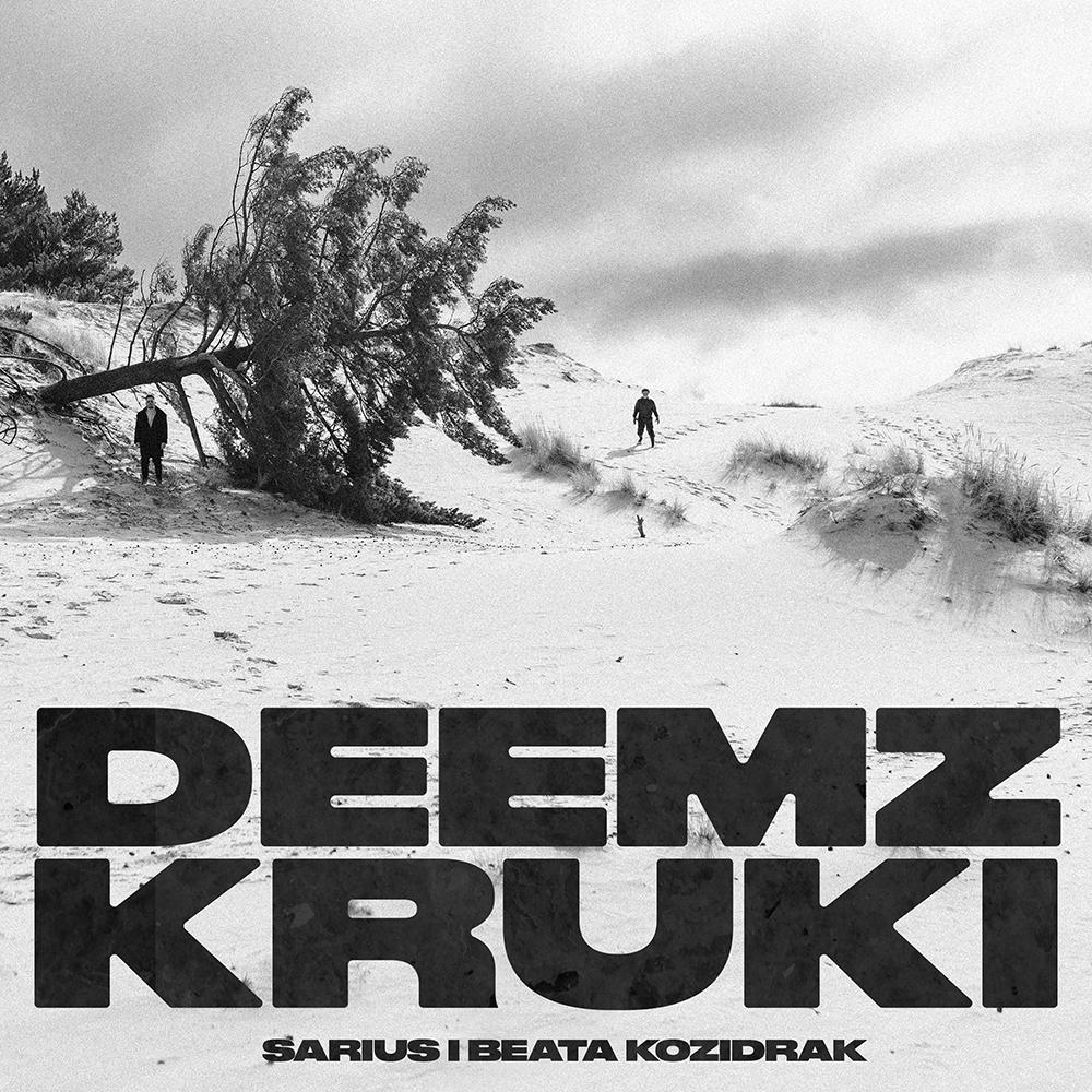 Deemz Sarius Beata Kozidrak Kruki