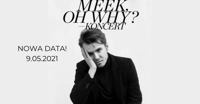 Meek, Oh Why