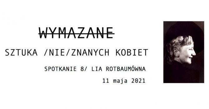 Spotkanie 8 /// Lia Rotbaumówna: tancerka, choreografka i reżyserka operowa