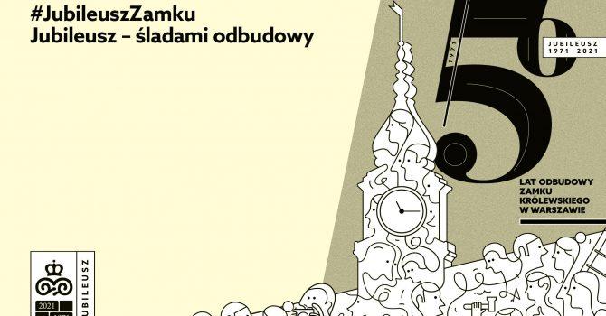 """""""Jubileusz – śladami odbudowy"""" – cykl wykładów"""