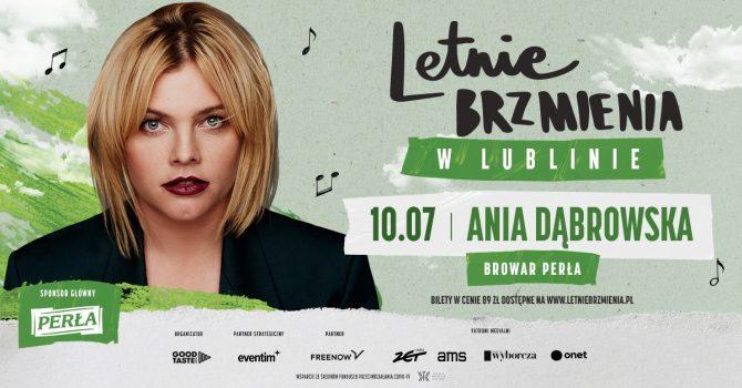 Letnie Brzmienia w Browarze Perła: Ania Dąbrowska