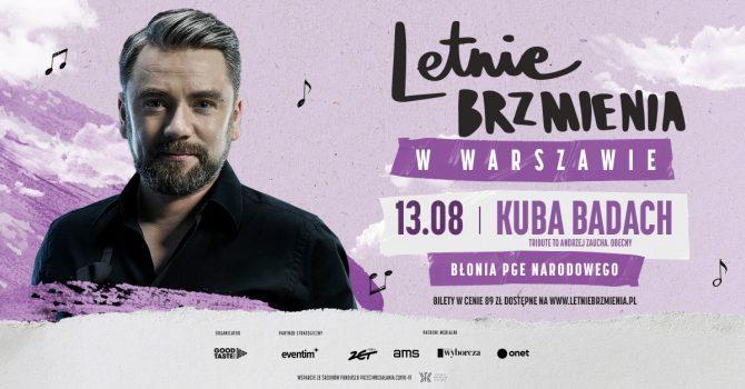 Letnie Brzmienia na Błoniach PGE Narodowego: Kuba Badach - Tribute to Andrzej Zaucha. Obecny