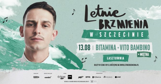Letnie Brzmienia na Łasztowni: Bitamina + Miętha + Vito Bambino