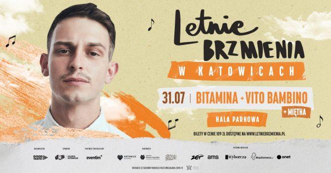 Letnie Brzmienia w Hali Parkowej: Bitamina + Miętha + Vito Bambino