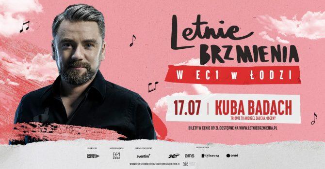 """Letnie Brzmienia w EC1 w Łodzi: Kuba Badach - koncert """"Tribute to Andrzej Zaucha. Obecny"""""""