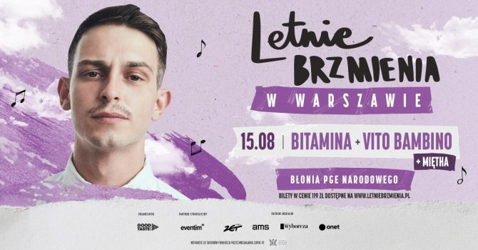 Letnie Brzmienia na Błoniach PGE Narodowego: Bitamina + Miętha + Vito Bambino
