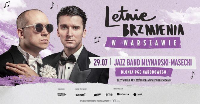 Letnie Brzmienia na Błoniach PGE Narodowego: Jazz Band Młynarski-Masecki
