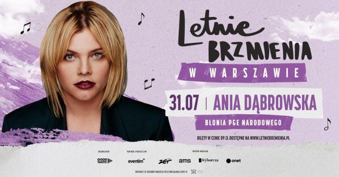 Letnie Brzmienia na Błoniach PGE Narodowego: Ania Dąbrowska