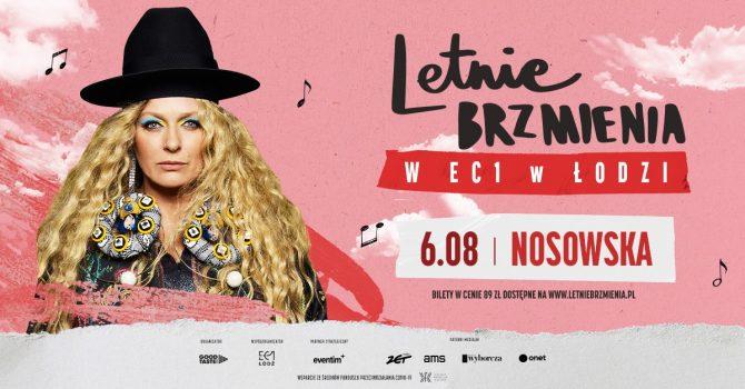 Letnie Brzmienia w EC1 w Łodzi: Nosowska