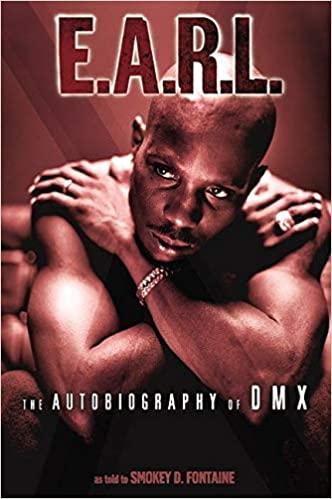 E.A.R.L. - The Autobiography of DMX - okładka