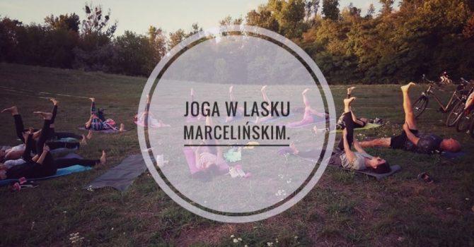 Joga w Lasku Marcelińskim