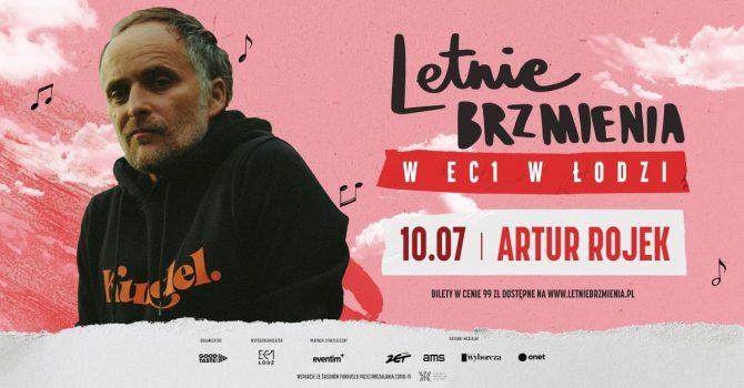 Letnie Brzmienia w EC1 w Łodzi: Artur Rojek