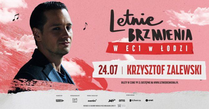 Letnie Brzmienia w EC1 w Łodzi: Krzysztof Zalewski