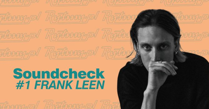 Soundcheck #1 – Frank Leen