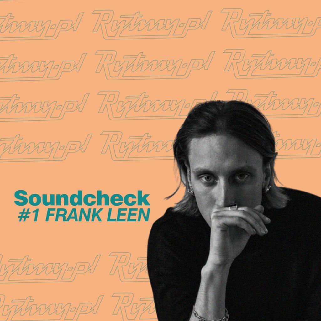 Soundcheck Frank Leen - wywiad