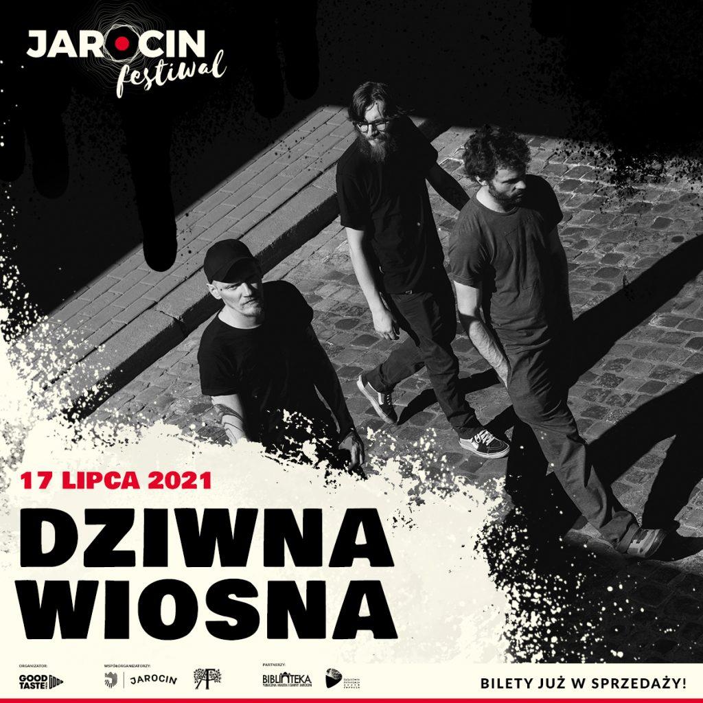 Jarocin Festiwal 2021 - line-up bilety Dziwna Wiosna