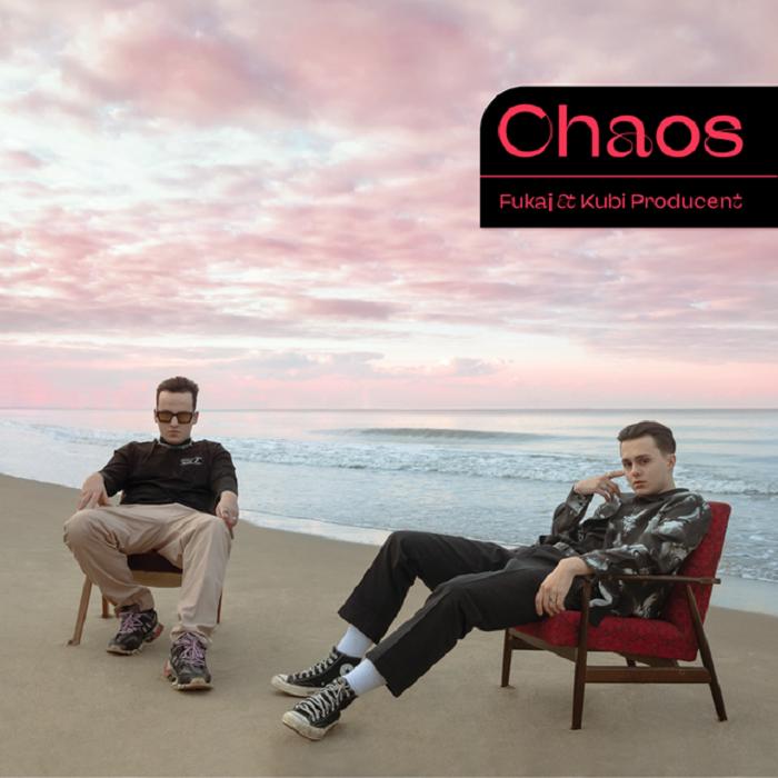 Fukaj i Kubi Producent Chaos okładka