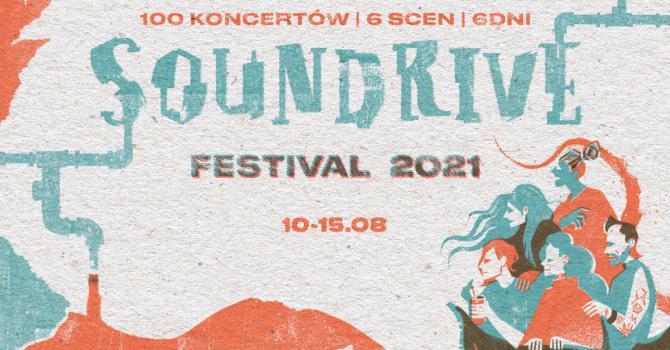 Soundrive Festival zagra w tym roku w nowej formule