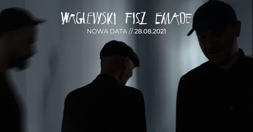 Waglewski Fisz Emade - promocja nowej płyty // 28.08.2021 // Poznań