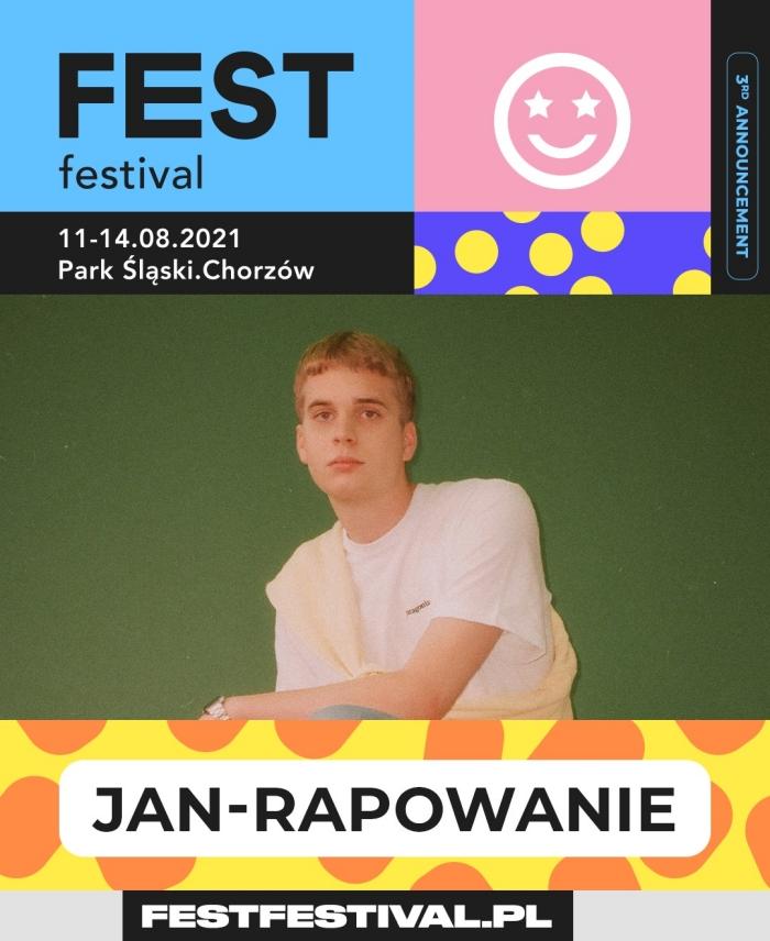 FEST Festival 2021 ogłoszenie Jan-Rapowanie