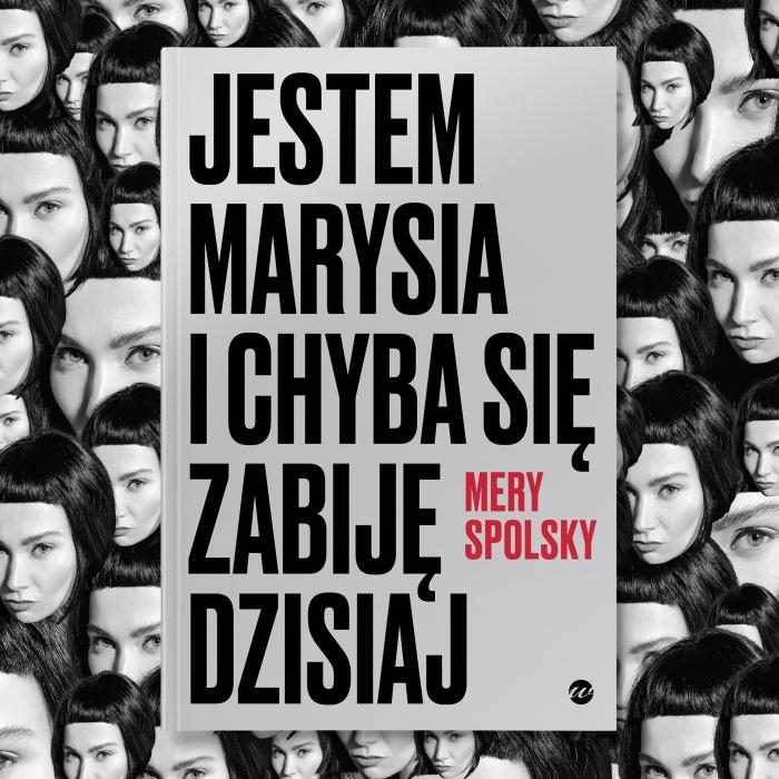 Mery Spolsky książka Jestem Marysia i chyba się zabiję dzisiaj