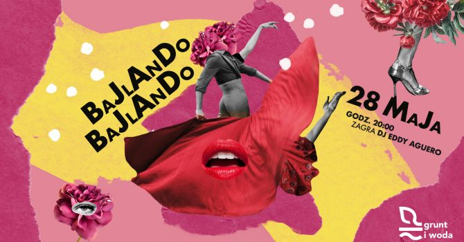BAJLANDO, BAJLANDO! / DJ EDDY AGUERO