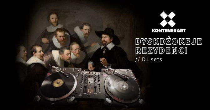 DJ sets KontenerART - Dyskdżokeje Rezydenci