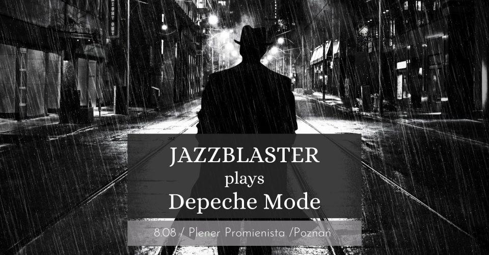 JazzBlaster plays Depeche Mode | Plener Promienista