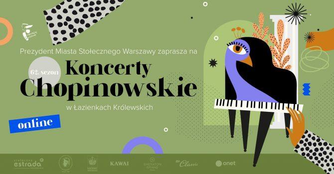Koncerty Chopinowskie w Łazienkach Królewskich 2021 Online