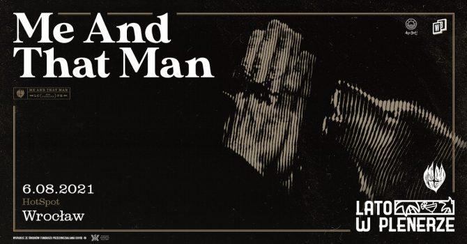Lato w Plenerze | Me And That Man | Wrocław
