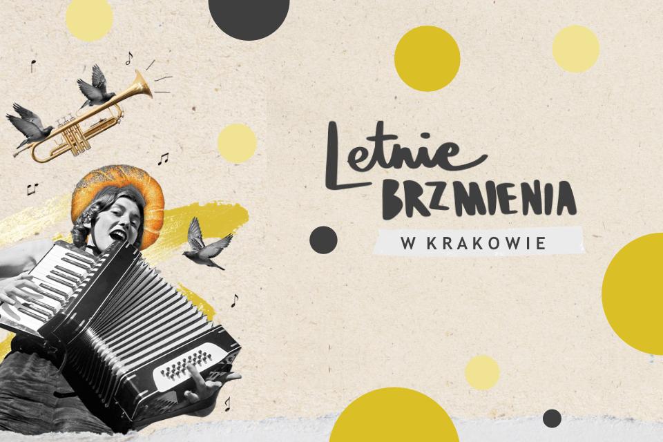 letnie brzmienia - koncerty w Krakowie