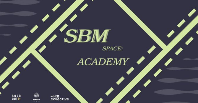 SBM Space: Academy