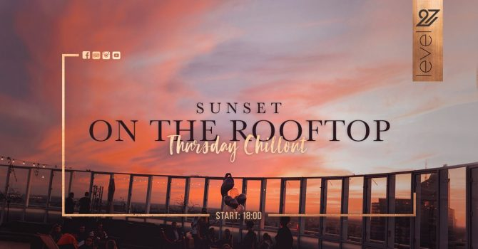 Sunset on the rooftop - Thursday Chillout