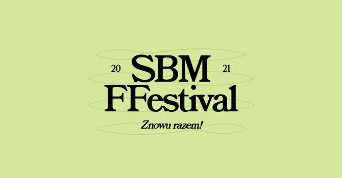 SBM FFestival vol. 5 przełożony, ale wróci jeszcze w tym roku