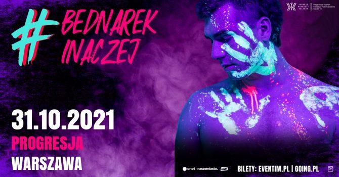 Bednarek Inaczej 2021 Tour - 31.10.2021, Progresja Warszawa