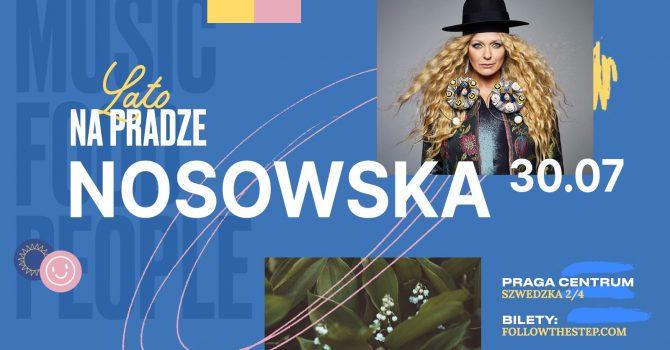 Lato na Pradze / Nosowska / 30 lipca 2021