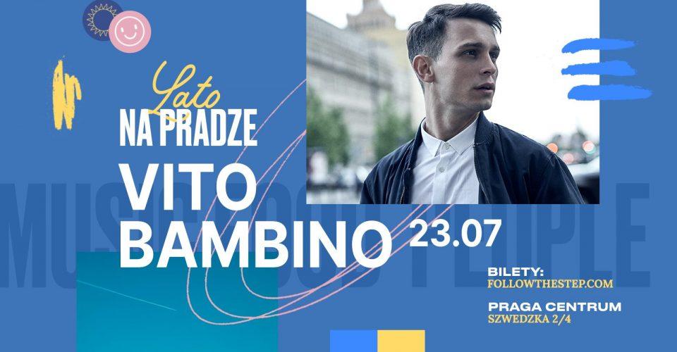 Lato na Pradze • Vito Bambino • 23 lipca 2021