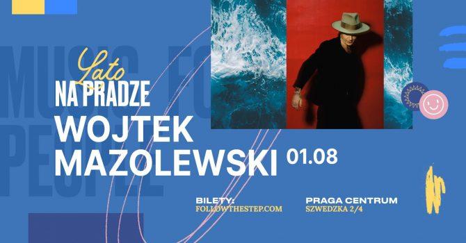 Lato na Pradze / Wojtek Mazolewski / 1 sierpnia 2021