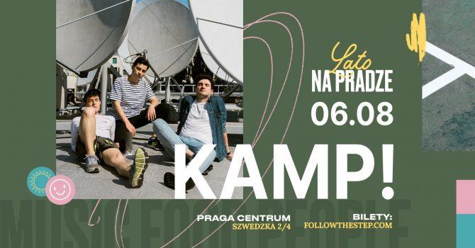 Lato na Pradze / KAMP! / 6 sierpnia 2021
