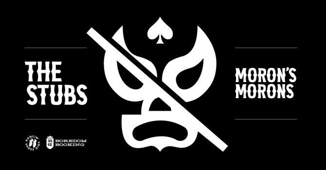 THE STUBS + MORON'S MORONS / Warszawa