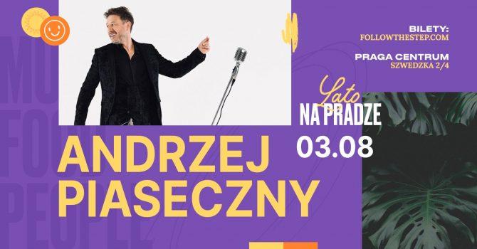 Lato na Pradze / Andrzej Piaseczny / 3 sierpnia 2021 / KONCERT PREMIEROWY