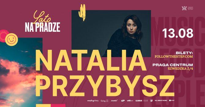 Lato na Pradze / Natalia Przybysz