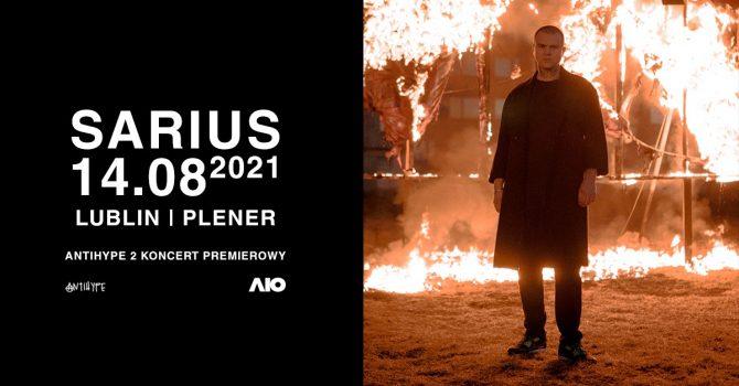 SARIUS - ANTIHYPE 2 TOUR | LUBLIN