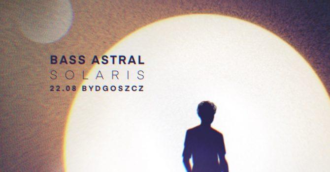 Bass Astral SOLARIS | Wakepark Bydgoszcz | 22.08.21