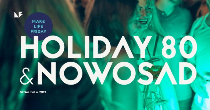 Holiday 80 x Nowosad