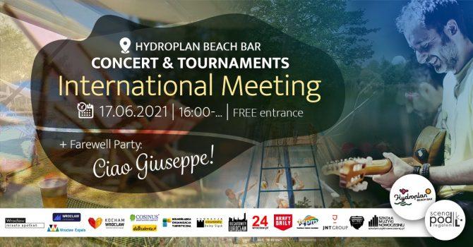 "International Meeting | Farewell Party: "" Ciao Giuseppe"" | Hydroplan Beach Bar"